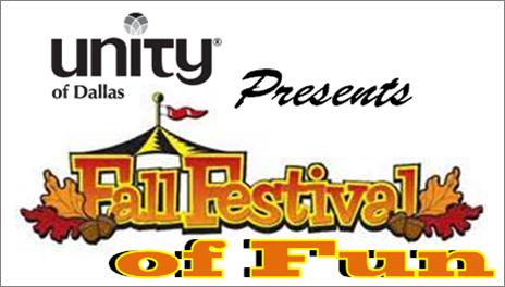 October 4:  Unity of Dallas Fall Festival of Fun