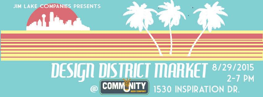 August 29: Design District Market at Community Beer